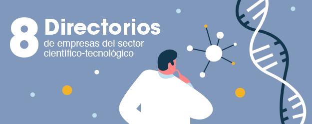 8 DIRECTORIOS DE EMPRESAS DEL SECTOR CIENTÍFICO-TECNOLÓGICO