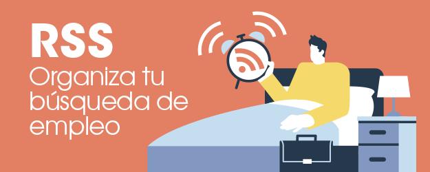 RSS: ORGANIZA TU BÚSQUEDA DE EMPLEO