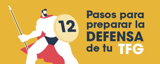 12 Pasos Para Preparar La Defensa De Tu Tfg