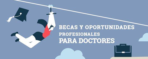 becas para doctores