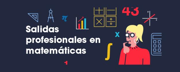 SALIDAS PROFESIONALES EN MATEMÁTICAS