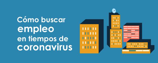 CÓMO BUSCAR EMPLEO EN TIEMPOS DE CORONAVIRUS